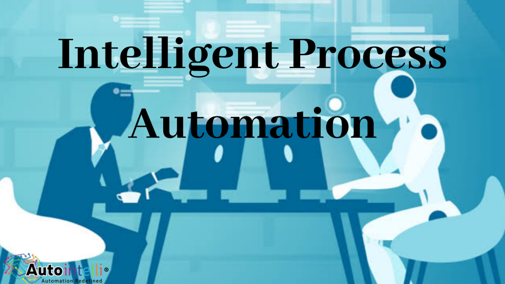 intelligent process automation